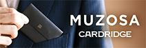 MUZOSA カードリッジ